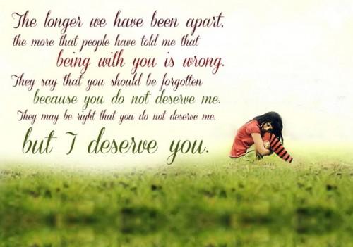 I deserve you
