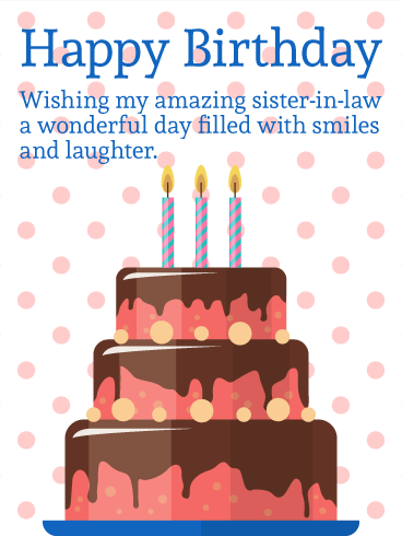 Happy birthday sister in law!