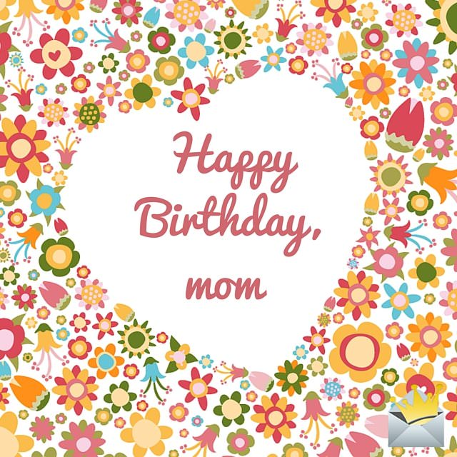 Beautiful happy birthday mom image!