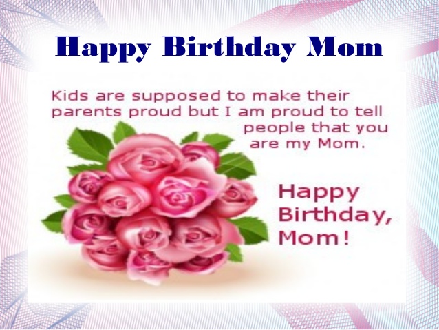 happy birthday mom quotes!