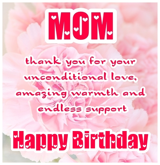Best happy birthday mom quotes with thank you message!