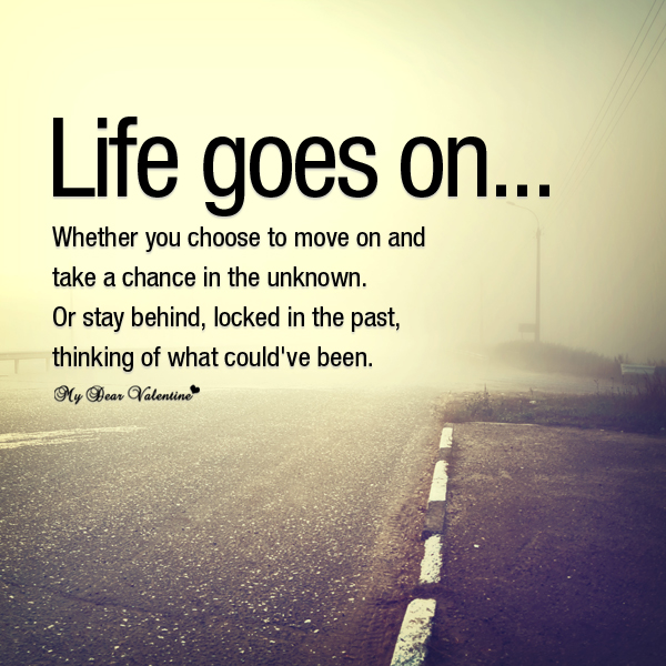 Life Quotes Life Goes On Wallpaper And Images Collection