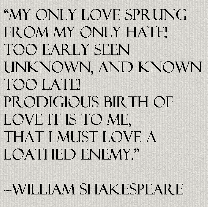 Lovely shakespeare quotes on enemy